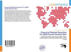 Bookcover of Financial Market Reaction To 2008 South Ossetia War