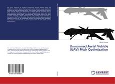 Capa do livro de Unmanned Aerial Vehicle (UAV) Pitch Optimization