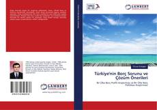 Bookcover of Türkiye'nin Borç Sorunu ve Çözüm Önerileri