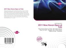 Buchcover von 2011 New Haven Open at Yale