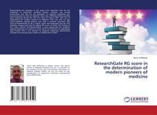 Capa do livro de ResearchGate RG score in the determination of modern pioneers of medicine