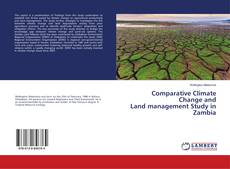 Bookcover of Comparative Climate Change and Land management Study in Zambia