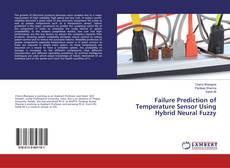 Bookcover of Failure Prediction of Temperature Sensor Using Hybrid Neural Fuzzy