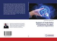Bookcover of Analysis of Trade Policy Effectiveness for Agro-products Exportation