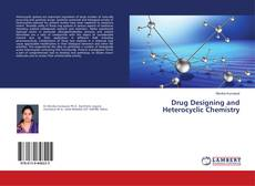 Bookcover of Drug Designing and Heterocyclic Chemistry