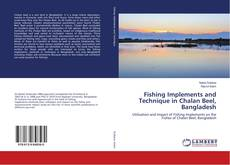 Bookcover of Fishing Implements and Technique in Chalan Beel, Bangladesh
