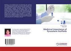 Bookcover of Medicinal Importance of Pyrazolone Scaffolds