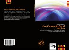 Bookcover of Cass Community Social Services