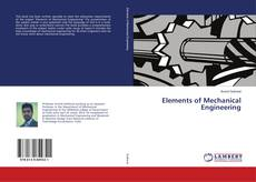 Bookcover of Elements of Mechanical Engineering