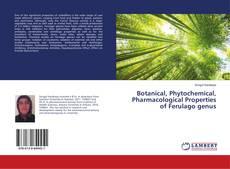 Couverture de Botanical, Phytochemical, Pharmacological Properties of Ferulago genus