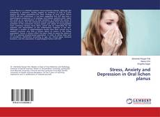Bookcover of Stress, Anxiety and Depression in Oral lichen planus