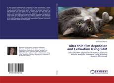 Ultra thin film deposition and Evaluation Using SAM的封面