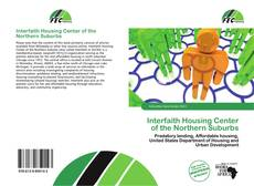 Bookcover of Interfaith Housing Center of the Northern Suburbs