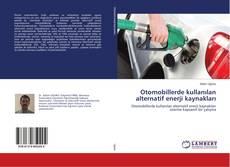 Bookcover of Otomobillerde kullanılan alternatif enerji kaynakları