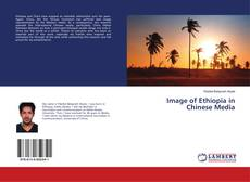 Bookcover of Image of Ethiopia in Chinese Media