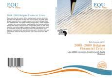 Bookcover of 2008–2009 Belgian Financial Crisis