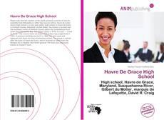 Bookcover of Havre De Grace High School