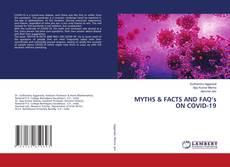 Borítókép a  MYTHS & FACTS AND FAQ's ON COVID-19 - hoz