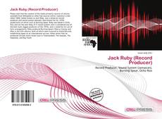 Bookcover of Jack Ruby (Record Producer)