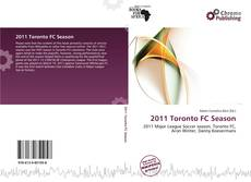 Bookcover of 2011 Toronto FC Season