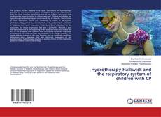 Buchcover von Hydrotherapy-Halliwick and the respiratory system of children with CP