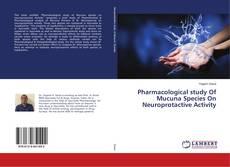 Borítókép a  Pharmacological study Of Mucuna Species On Neuroprotactive Activity - hoz