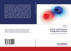 Bookcover of Color and Texture Integration based