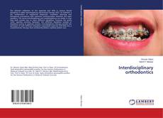 Couverture de Interdisciplinary orthodontics
