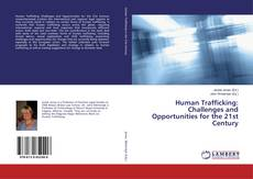 Borítókép a  Human Trafficking: Challenges and Opportunities for the 21st Century - hoz