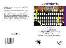 Bookcover of Jack Robinson (Songwriter and Music Publisher)