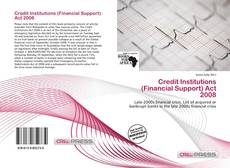 Buchcover von Credit Institutions (Financial Support) Act 2008