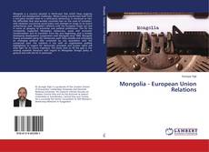 Bookcover of Mongolia - European Union Relations