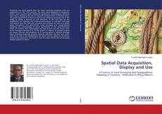 Bookcover of Spatial Data Acquisition, Display and Use