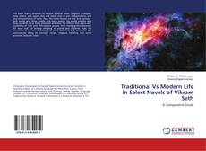 Couverture de Traditional Vs Modern Life in Select Novels of Vikram Seth