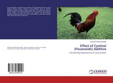 Effect of Cystinol (Flavonoids) Additive kitap kapağı