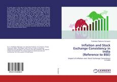 Bookcover of Inflation and Stock Exchange Consistency in India(Reference to BSE)