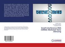 Small Interference RNA (SiRNA) Mediated Gene Silencing kitap kapağı