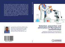 Portada del libro de Detection, prevention and elimination of Mycoplasma contamination