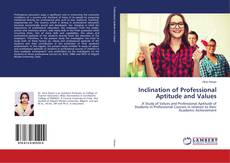 Bookcover of Inclination of Professional Aptitude and Values