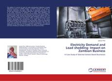 Electricity Demand and Load shedding: Impact on Zambian Business kitap kapağı