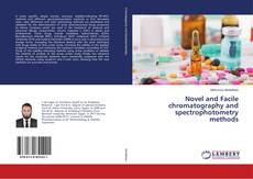 Novel and Facile chromatography and spectrophotometry methods的封面