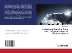 Borítókép a  Emission of bromine from hard coal combustion to the atmosphere - hoz