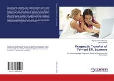 Обложка Pragmatic Transfer of Yemeni EFL Learners