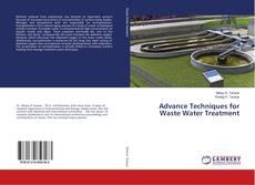 Couverture de Advance Techniques for Waste Water Treatment