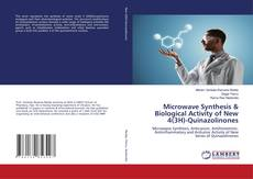 Bookcover of Microwave Synthesis & Biological Activity of New 4(3H)-Quinazolinones