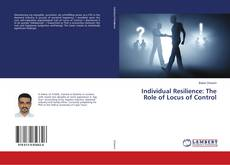 Buchcover von Individual Resilience: The Role of Locus of Control