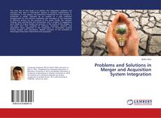 Problems and Solutions in Merger and Acquisition System Integration kitap kapağı