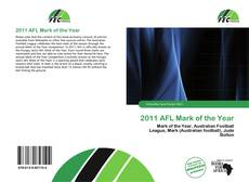 Bookcover of 2011 AFL Mark of the Year