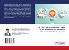 Bookcover of A Concept AWD Mechanism in Automobile Applications