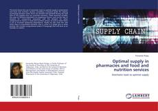 Bookcover of Optimal supply in pharmacies and food and nutrition services